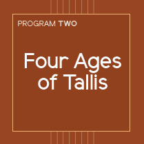 Four Ages of Tallis
